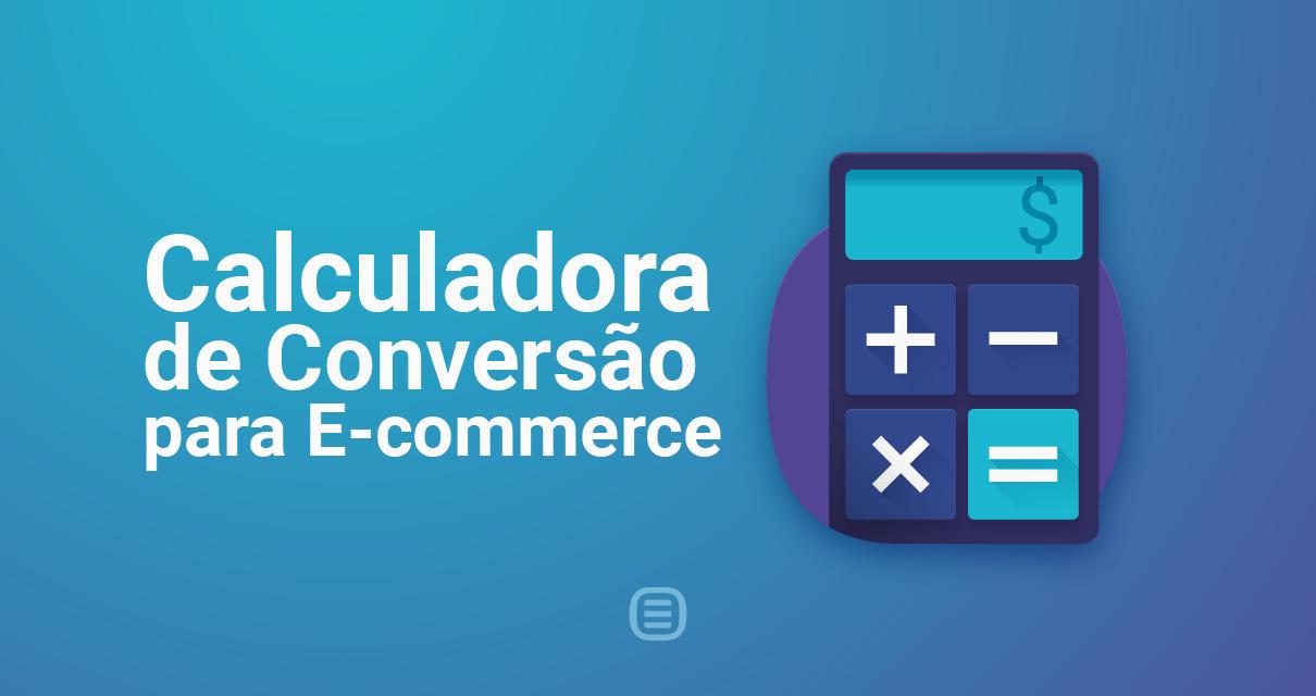 Calculadora De Taxa De Conversão Para E-Commerce